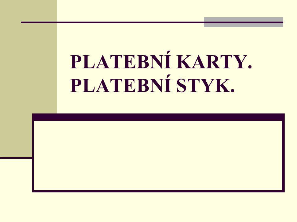 PLATEBNÍ KARTY - plastiková karta odpovídající mezinárodním normám, kterou oprávněný držitel může provádět bezhotovostní platby a výběry hotovosti z běžného / úvěrového účtu, k němuž je karta vystavena.
