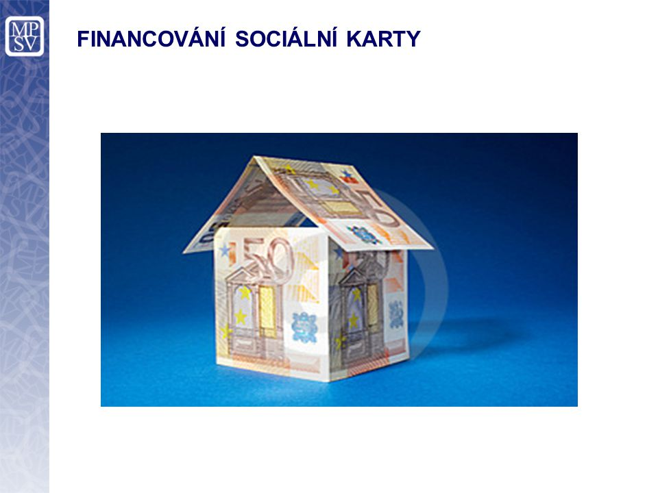 Cílovou koncepcí financování Sociální karty je zajistit úhradu provozních nákladů od komerčních subjektů (banky, obchody atd.), u kterých bude Sociální karta použita k hrazení služeb a zboží.