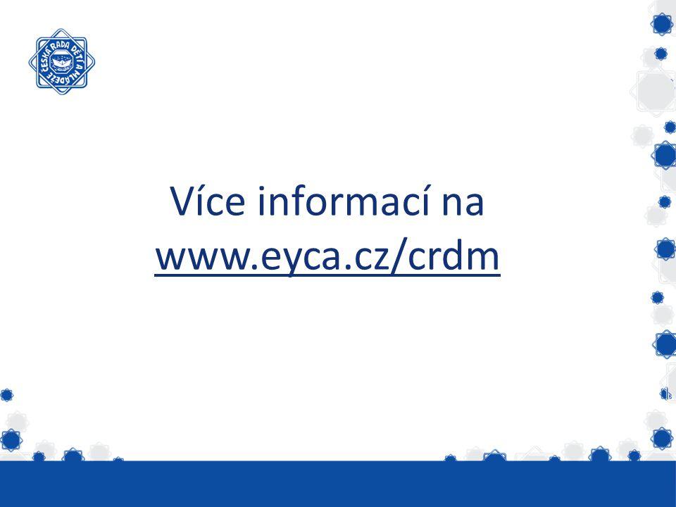 Více informací na www.eyca.cz/crdm www.eyca.cz/crdm
