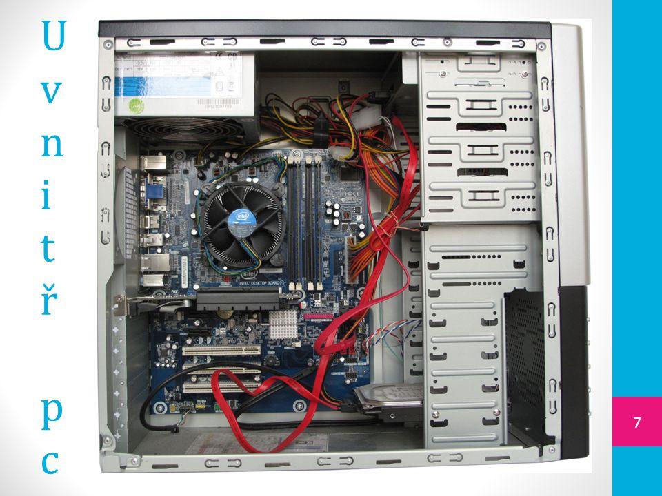 Uvnitř počítače se nachází  základní deska  procesor  operační paměť  sběrnice  rozšiřující karty  pevný disk  DVD mechanika  napájení 8