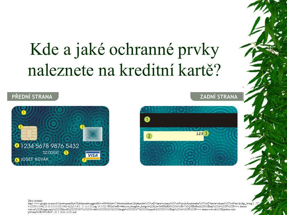 Kde a jaké ochranné prvky naleznete na kreditní kartě? Zdroj obrázku: https://www.google.cz/search?client=opera&hs=58s&channel=suggest&biw=984&bih=417