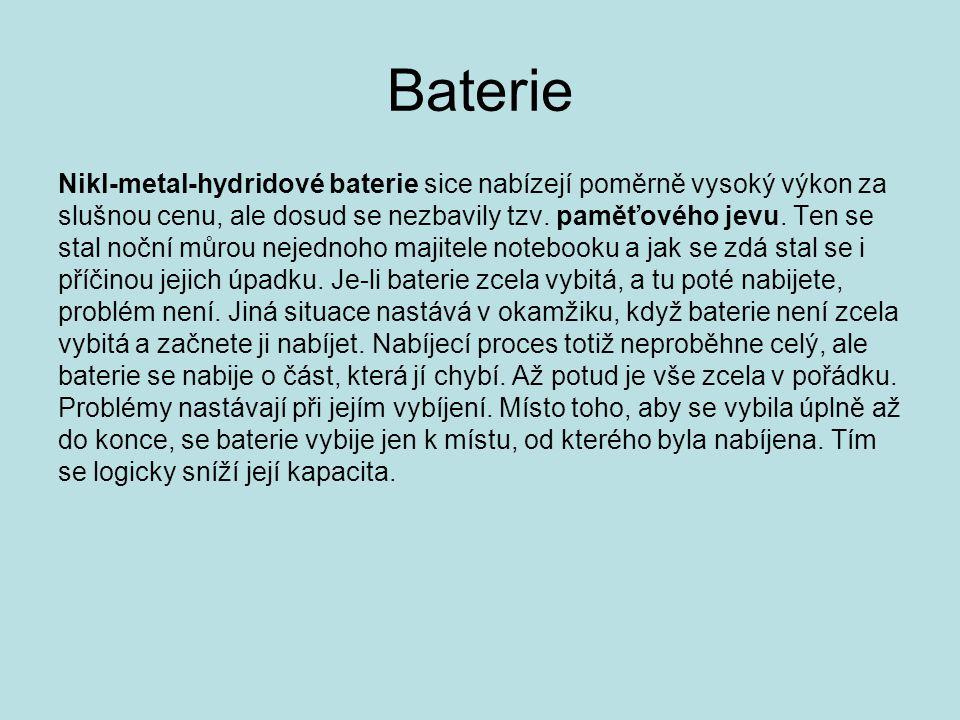 Baterie Nikl-metal-hydridové baterie sice nabízejí poměrně vysoký výkon za slušnou cenu, ale dosud se nezbavily tzv. paměťového jevu. Ten se stal nočn