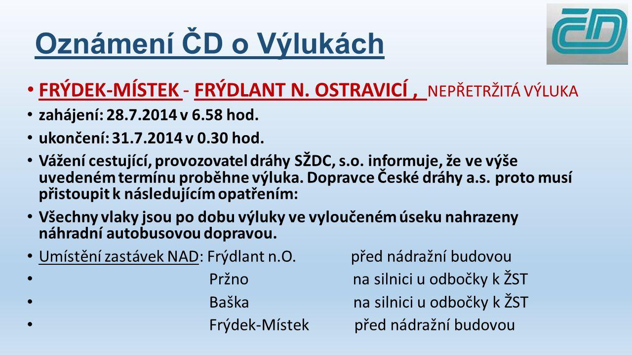Oznámení ČD o Výlukách FRÝDEK-MÍSTEK – BAŠKA, dne 31.