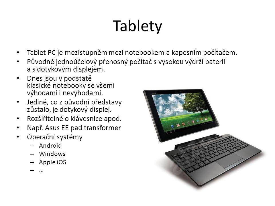 Tablety Tablet PC je mezistupněm mezi notebookem a kapesním počítačem. Původně jednoúčelový přenosný počítač s vysokou výdrží baterií a s dotykovým di
