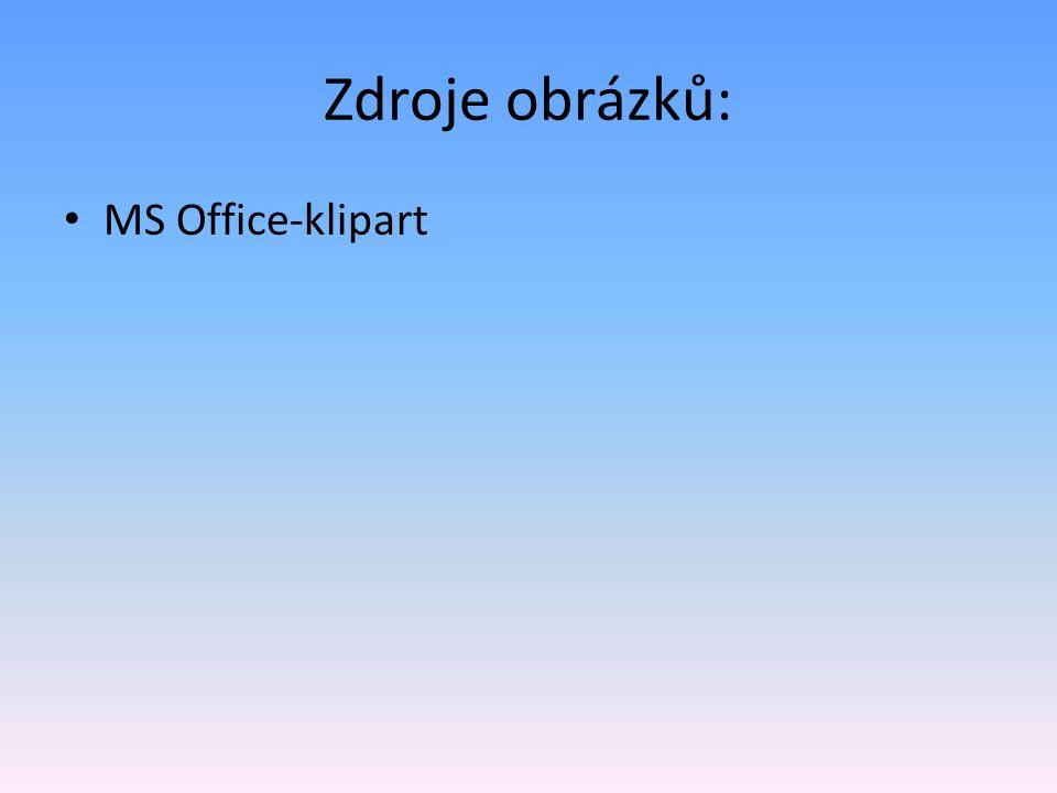 Zdroje obrázků: MS Office-klipart