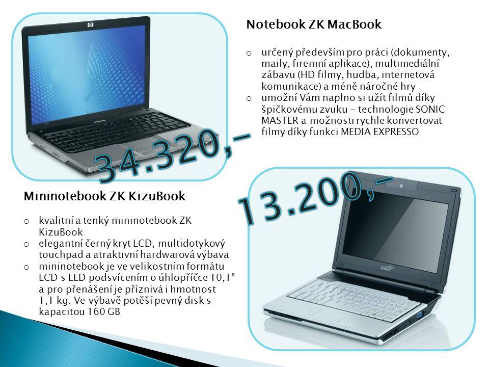 Notebook ZK MacBook o určený především pro práci (dokumenty, maily, firemní aplikace), multimediální zábavu (HD filmy, hudba, internetová komunikace)
