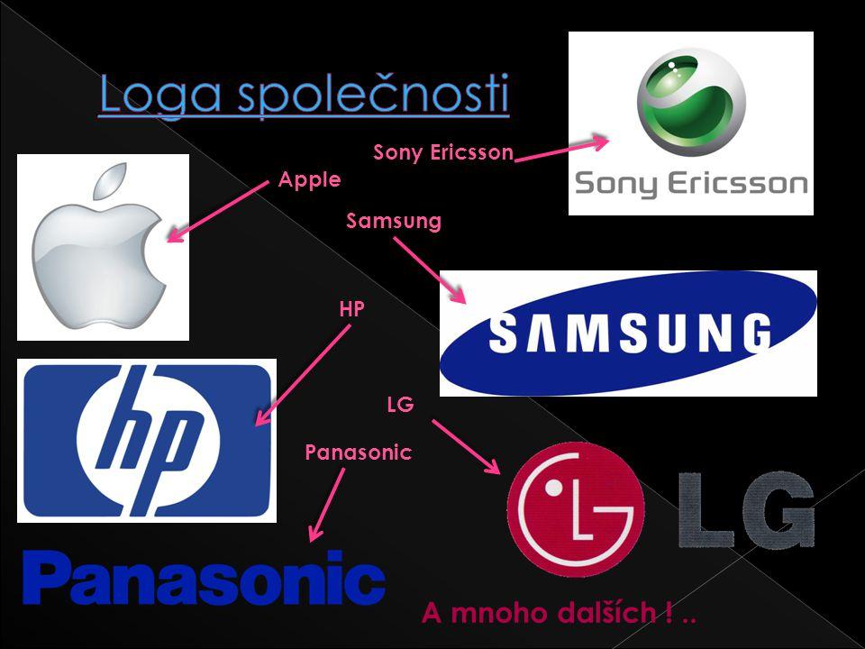 Apple Sony Ericsson Samsung HP LG Panasonic A mnoho dalších !..