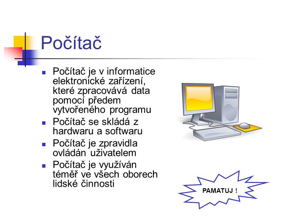 Počítač Počítač je v informatice elektronické zařízení, které zpracovává data pomocí předem vytvořeného programu Počítač se skládá z hardwaru a softwa