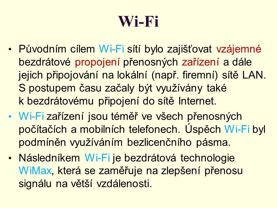 Wi-Fi Původním cílem Wi-Fi sítí bylo zajišťovat vzájemné bezdrátové propojení přenosných zařízení a dále jejich připojování na lokální (např. firemní)