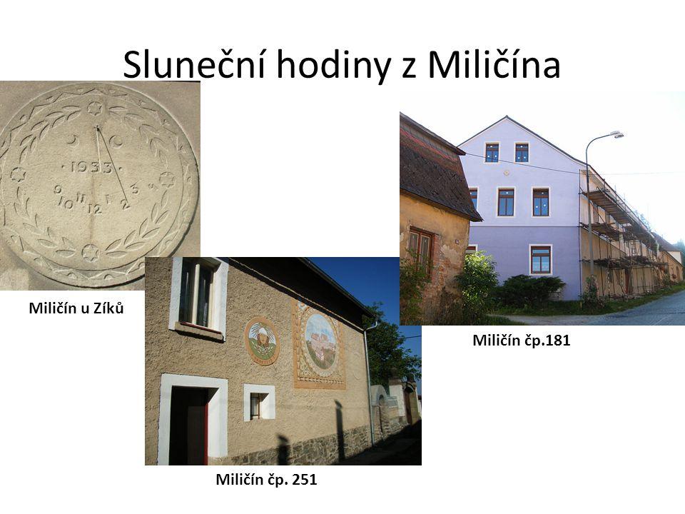 Sluneční hodiny z Miličína Miličín u Zíků Miličín čp.181 Miličín čp. 251