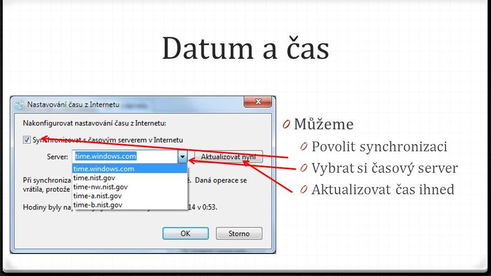 Datum a čas 0 Můžeme 0 Povolit synchronizaci 0 Vybrat si časový server 0 Aktualizovat čas ihned