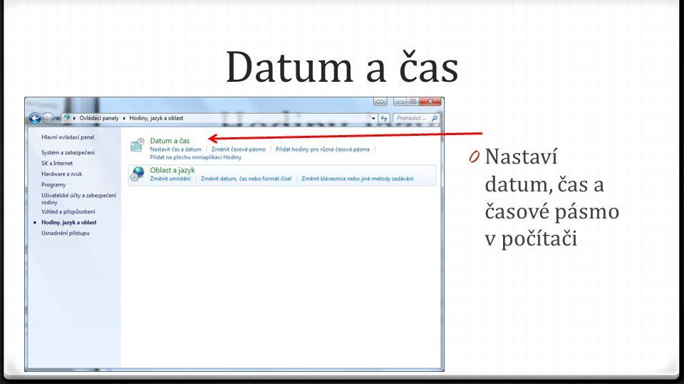 Oblast a jazyk 0 Dále můžeme změnit místo, pro které chceme operační systém Windows nastavit