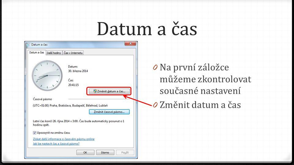 Oblast a jazyk 0 V poslední záložce můžeme nastavit správu nastavení systému