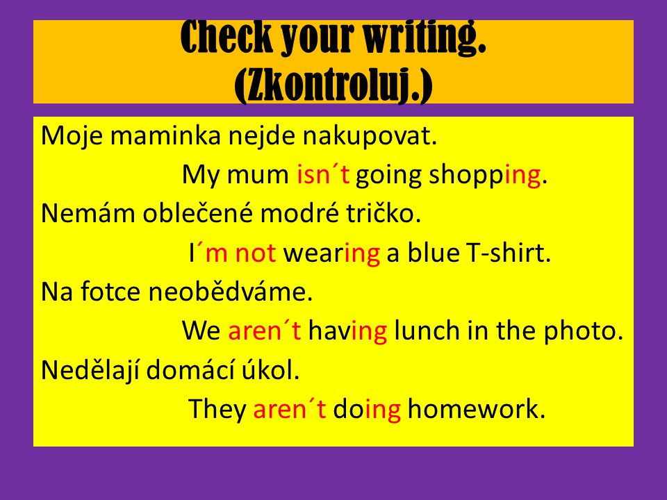 Present continuous question + short answer Am I doing today´s homework.