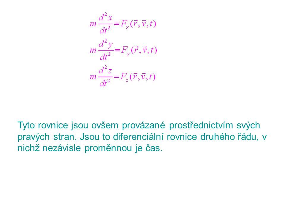Tyto rovnice jsou ovšem provázané prostřednictvím svých pravých stran. Jsou to diferenciální rovnice druhého řádu, v nichž nezávisle proměnnou je čas.