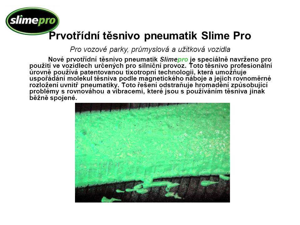 Nové prvotřídní těsnivo pneumatik Slimepro je speciálně navrženo pro použití ve vozidlech určených pro silniční provoz. Toto těsnivo profesionální úro