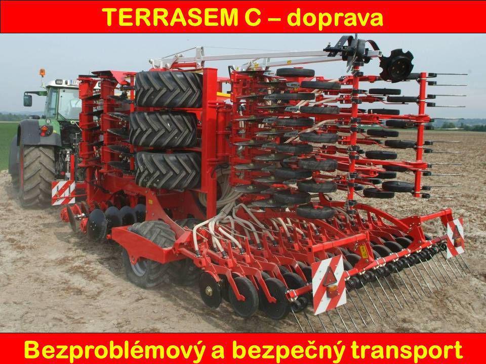 TERRASEM C – doprava Bezproblémový a bezpe č ný transport