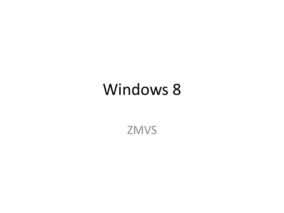 Windows 8 ZMVS