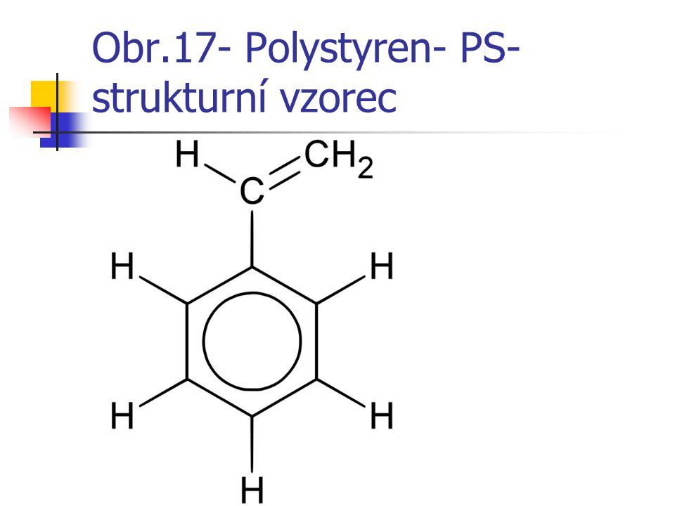 Obr.17- Polystyren- PS- strukturní vzorec