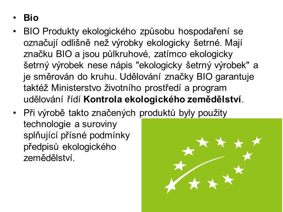Bio BIO Produkty ekologického způsobu hospodaření se označují odlišně než výrobky ekologicky šetrné. Mají značku BIO a jsou půlkruhové, zatímco ekolog