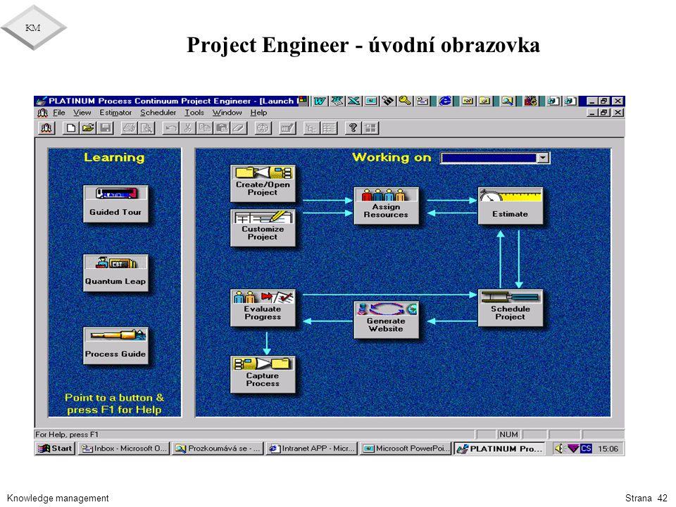 Knowledge management KM Strana 42 Project Engineer - úvodní obrazovka