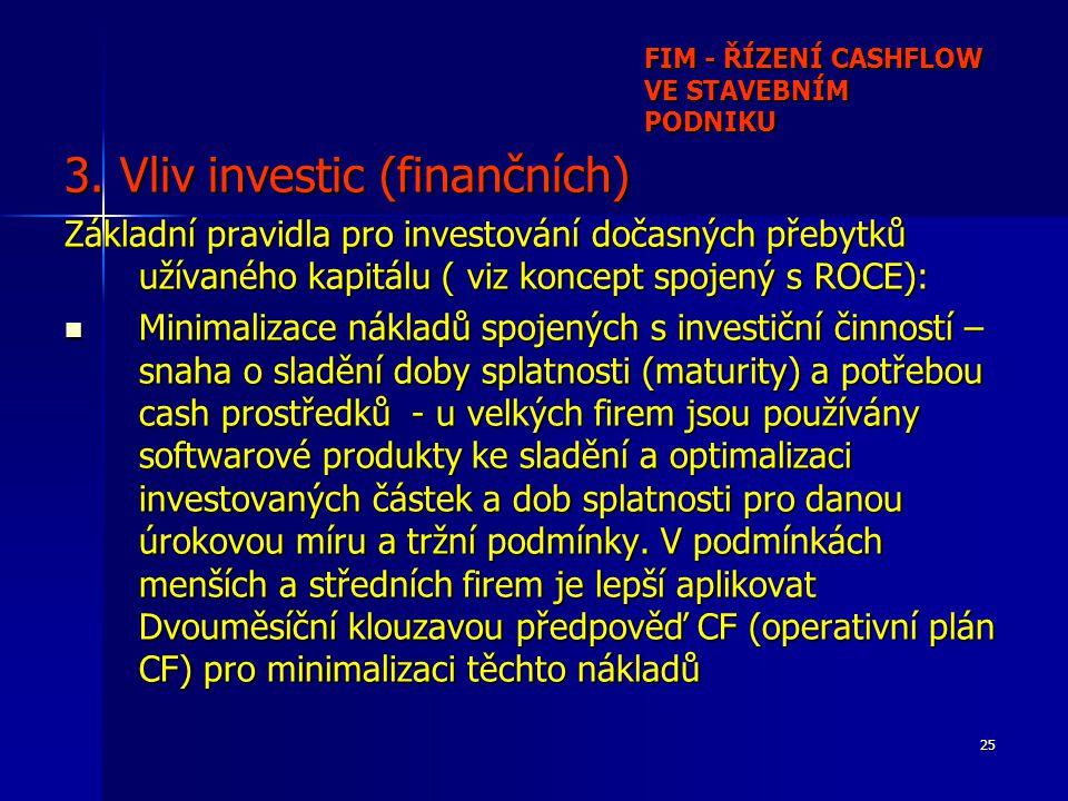25 FIM - ŘÍZENÍ CASHFLOW VE STAVEBNÍM PODNIKU 3.