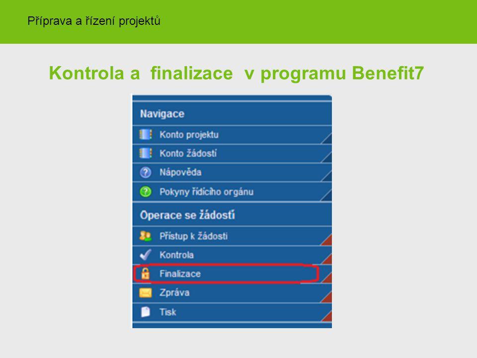 Kontrola a finalizace v programu Benefit7 Příprava a řízení projektů