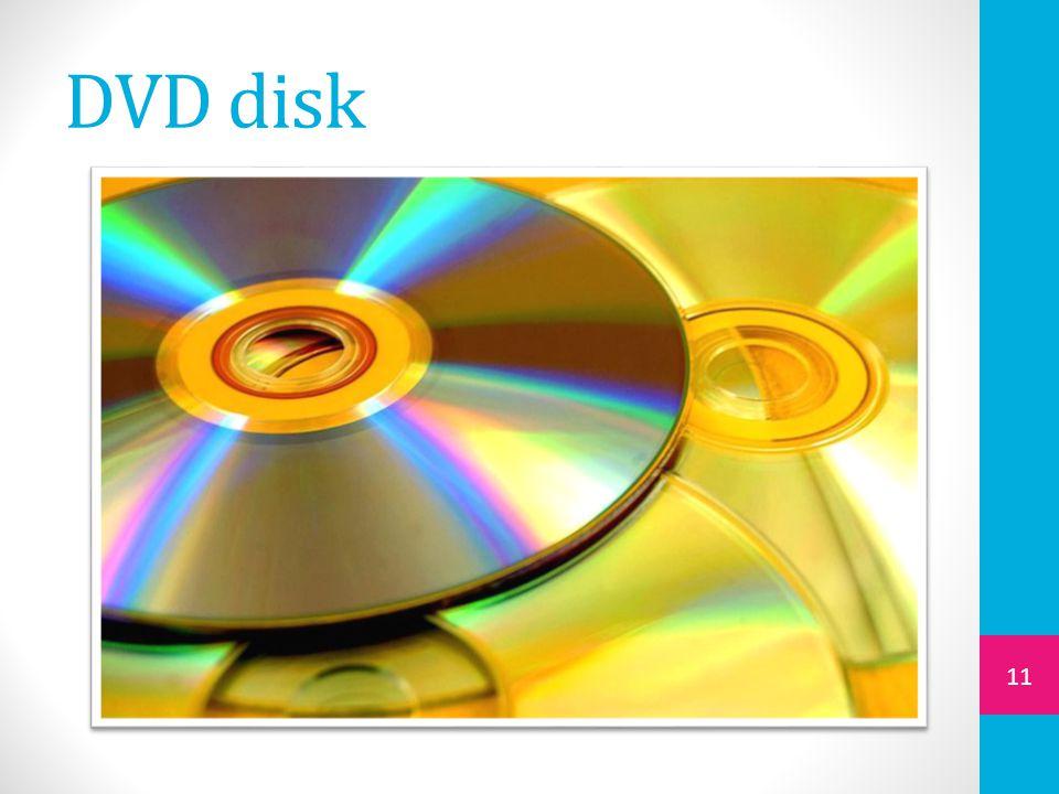 DVD disk 11