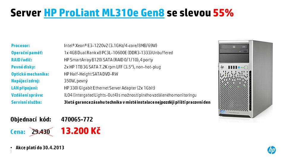 3 Server HP ProLiant ML310e Gen8 se slevou 55% Objednací kód: 470065-772 Cena: 29.430 13.200 Kč Akce platí do 30.4.2013 Procesor:Intel® Xeon® E3-1220v2 (3.1GHz/4-core/8MB/69W) Operační paměť:1x 4GB Dual Rank x8 PC3L-10600E (DDR3-1333) Unbuffered RAID řadič:HP SmartArray B120i SATA (RAID 0/1/10), 4 porty Pevné disky:2x HP 1TB 3G SATA 7.2K rpm LFF (3.5 ), non-hot-plug Optická mechanika:HP Half-Height SATA DVD-RW Napájecí zdroj:350W, pevný LAN připojení:HP 330i Gigabit Ethernet Server Adapter (2x 1Gbit) Vzdálení správa:iLO4 (intergated Lights-Out4) s možností plného vzdáleného monitoringu Servisní služba:3letá garance zásahu technika v místě instalace nejpozději příští pracovní den