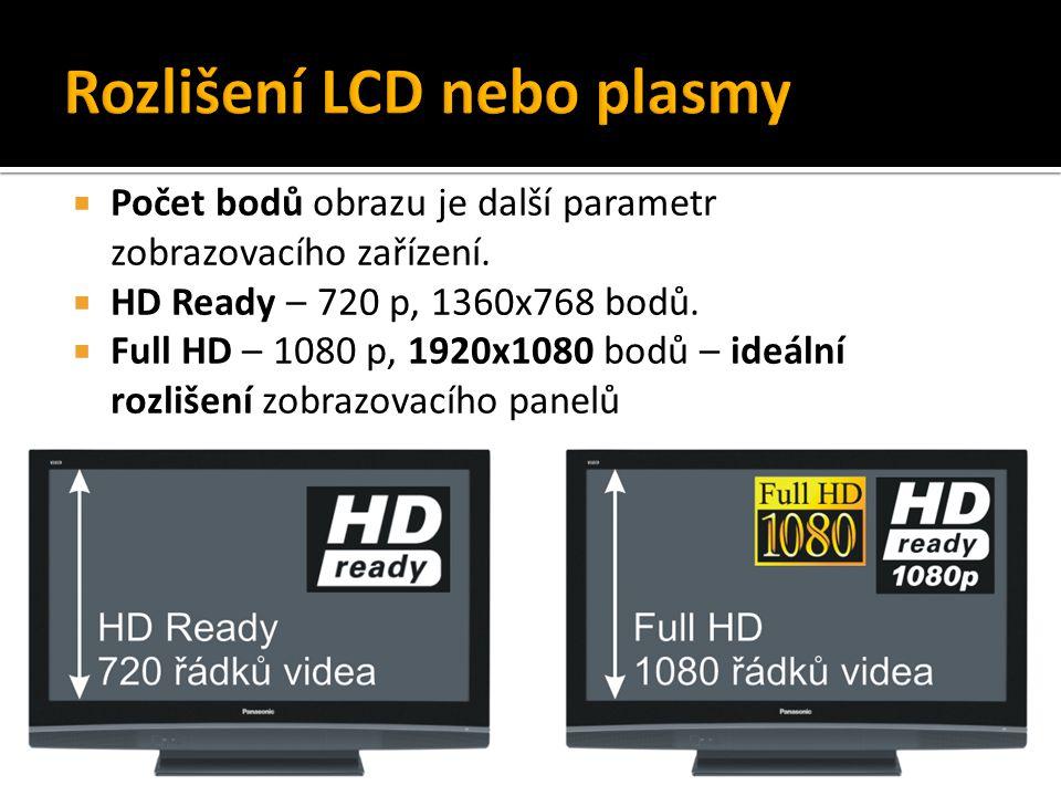  Počet bodů obrazu je další parametr zobrazovacího zařízení.  HD Ready – 720 p, 1360x768 bodů.  Full HD – 1080 p, 1920x1080 bodů – ideální rozlišen