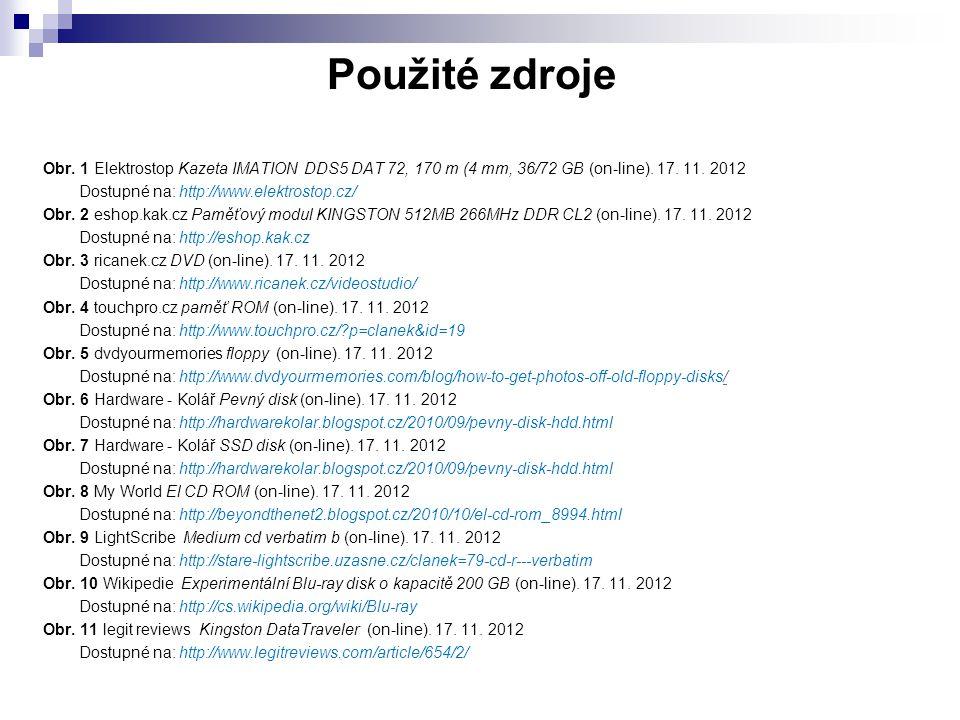 Obr. 1 Elektrostop Kazeta IMATION DDS5 DAT 72, 170 m (4 mm, 36/72 GB (on-line). 17. 11. 2012 Dostupné na: http://www.elektrostop.cz/ Obr. 2 eshop.kak.