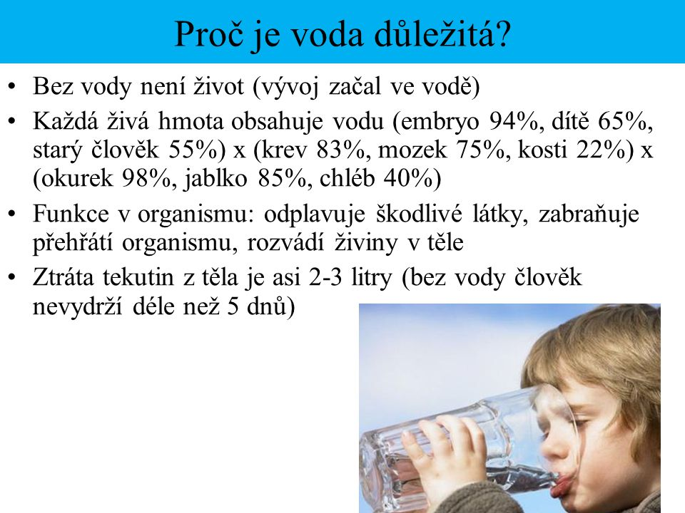 Proč je voda důležitá.