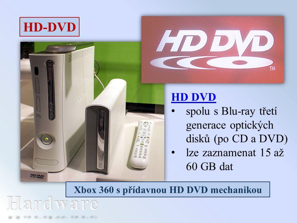 HD-DVD HD DVD spolu s Blu-ray třetí generace optických disků (po CD a DVD) lze zaznamenat 15 až 60 GB dat Xbox 360 s přídavnou HD DVD mechanikou