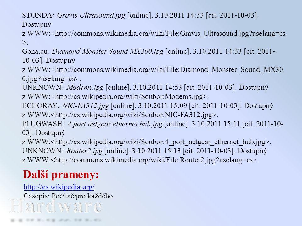 Další prameny: http://cs.wikipedia.org/ Časopis: Počítač pro každého STONDA: Gravis Ultrasound.jpg [online]. 3.10.2011 14:33 [cit. 2011-10-03]. Dostup