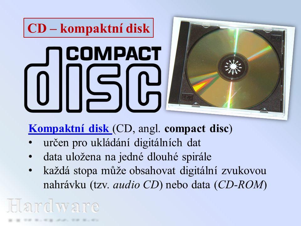 CD – kompaktní disk Kompaktní disk Kompaktní disk (CD, angl. compact disc) určen pro ukládání digitálních dat data uložena na jedné dlouhé spirále kaž