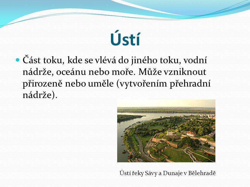 Ústí Část toku, kde se vlévá do jiného toku, vodní nádrže, oceánu nebo moře. Může vzniknout přirozeně nebo uměle (vytvořením přehradní nádrže). Ústí ř
