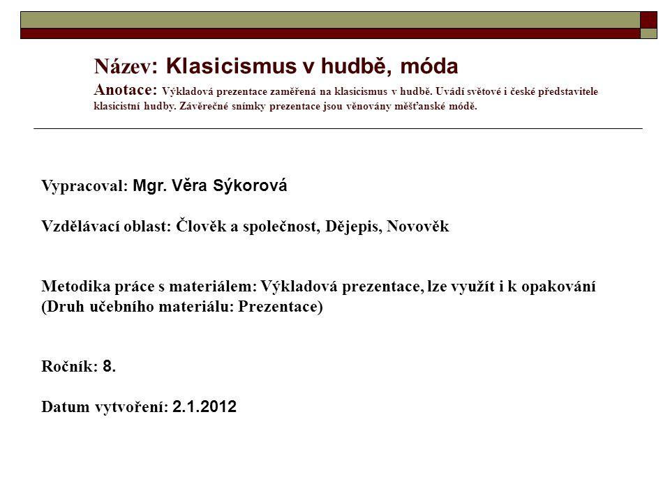 Použitá literatura: www.zamky-hrady.czwww.zamky-hrady.cz www.wikipedia.org www.google.cz Literatura pro 2.
