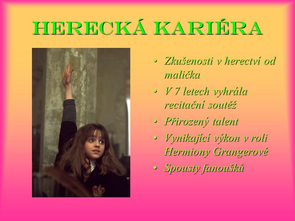 Herecká Kariéra Zkušenosti v herectví od malička V 7 letech vyhrála recitační soutěž Přirozený talent Vynikající výkon v roli Hermiony Grangerové Spousty fanoušků