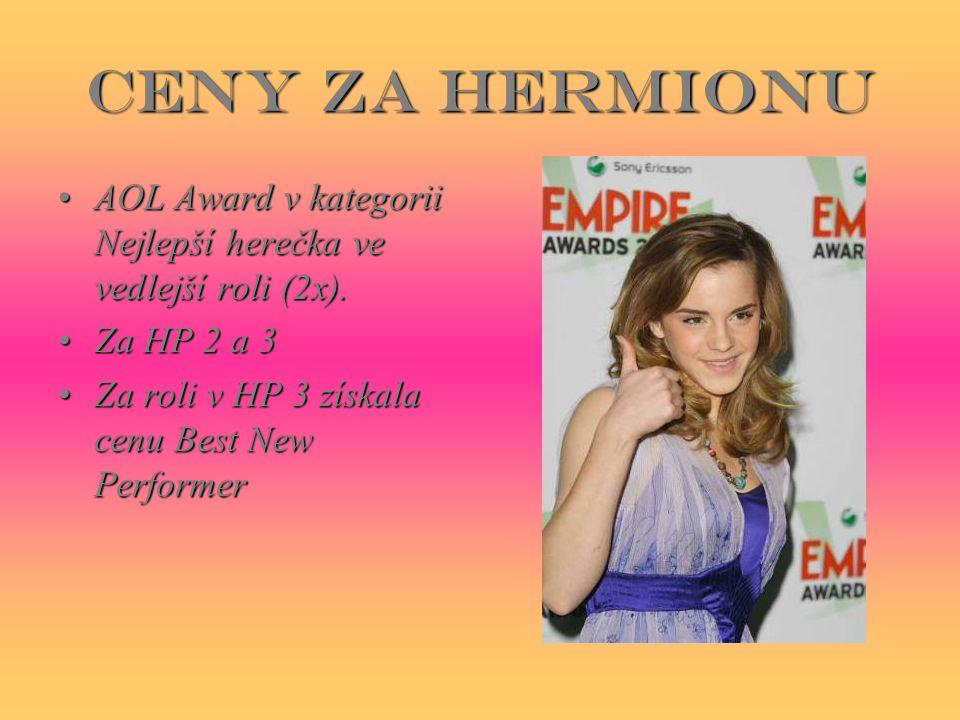 Ceny za Hermionu AOL Award v kategorii Nejlepší herečka ve vedlejší roli (2x).AOL Award v kategorii Nejlepší herečka ve vedlejší roli (2x).