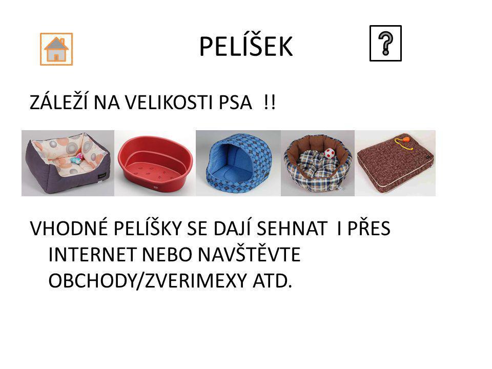 PELÍŠEK ZÁLEŽÍ NA VELIKOSTI PSA !.