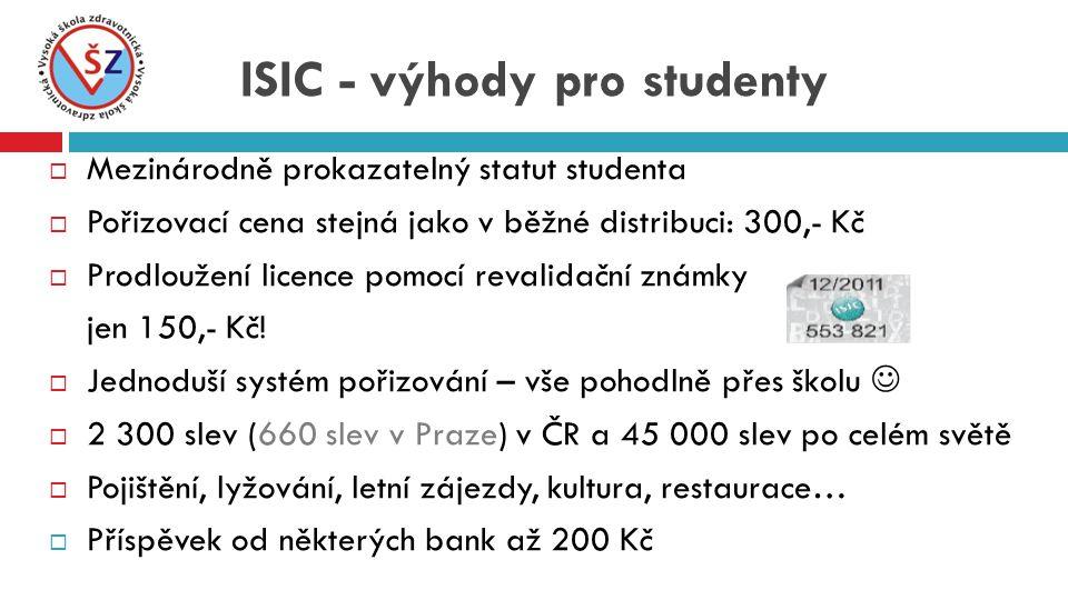 MMezinárodně prokazatelný statut studenta PPořizovací cena stejná jako v běžné distribuci: 300,- Kč PProdloužení licence pomocí revalidační známky jen 150,- Kč.
