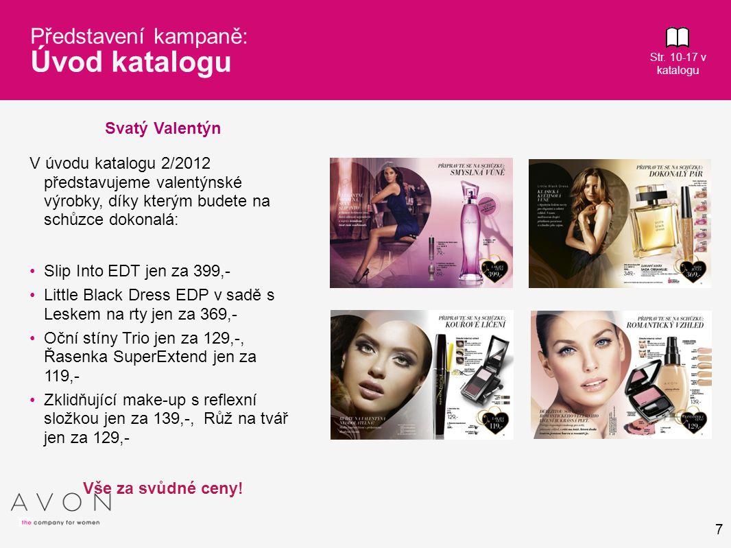 8 Představení kampaně: Nabídka s nákupem z katalogu Str.