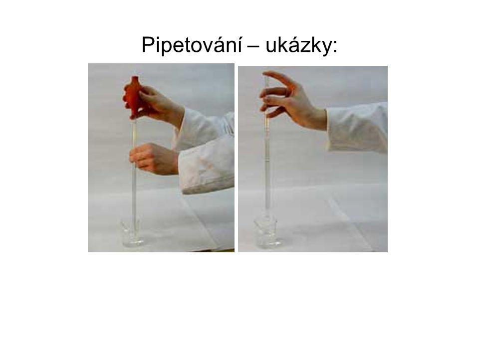 Pipetování – ukázky: