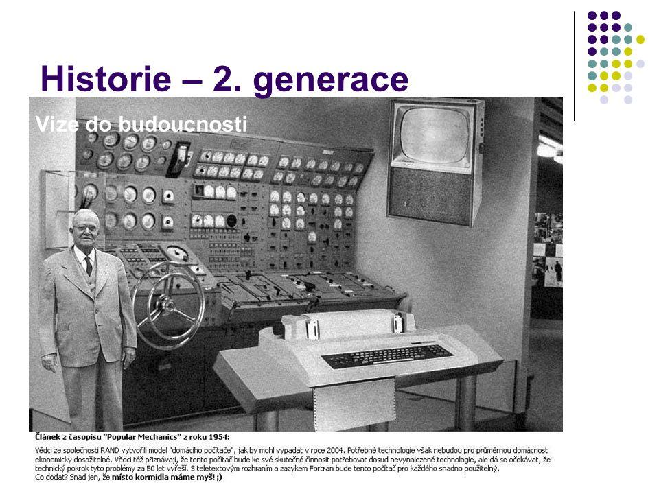 Historie – 2. generace Vize do budoucnosti