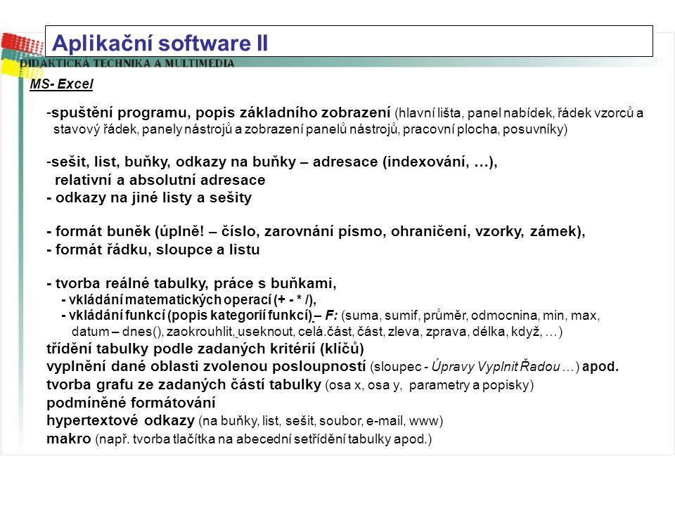 Aplikační software I MS - Word -spuštění programu, popis základního zobrazení (hlavní lišta, panel nabídek, panely nástrojů a zobrazení panelů nástroj
