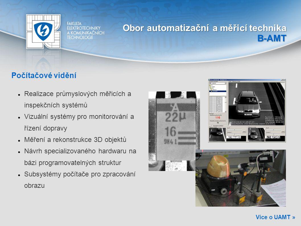 Počítačové vidění Realizace průmyslových měřicích a inspekčních systémů Vizuální systémy pro monitorování a řízení dopravy Měření a rekonstrukce 3D ob