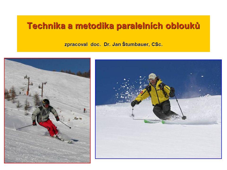 Technika a metodika paralelních oblouků zpracoval doc. Dr. Jan Štumbauer, CSc.