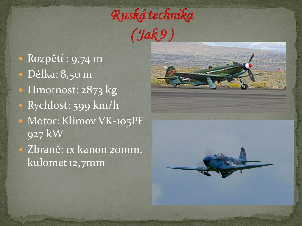 Rozpětí : 9,74 m Délka: 8,50 m Hmotnost: 2873 kg Rychlost: 599 km/h Motor: Klimov VK-105PF 927 kW Zbraně: 1x kanon 20mm, kulomet 12,7mm