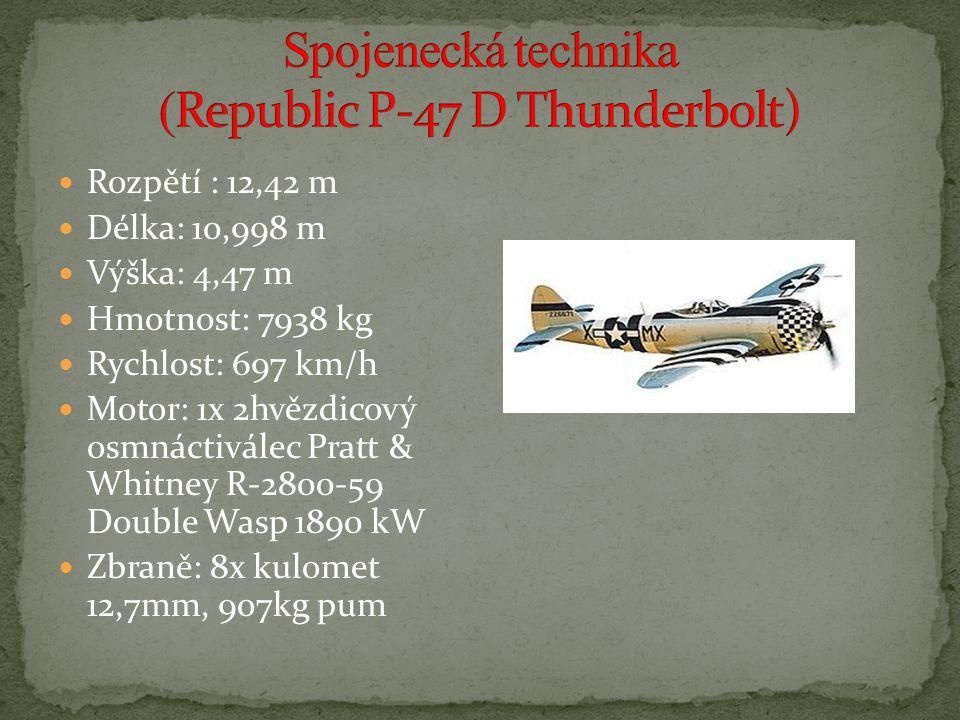 Rozpětí : 12,42 m Délka: 10,998 m Výška: 4,47 m Hmotnost: 7938 kg Rychlost: 697 km/h Motor: 1x 2hvězdicový osmnáctiválec Pratt & Whitney R-2800-59 Double Wasp 1890 kW Zbraně: 8x kulomet 12,7mm, 907kg pum