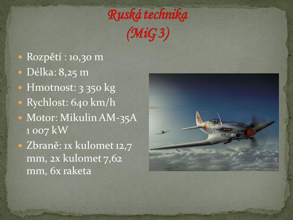 Rozpětí : 10,30 m Délka: 8,25 m Hmotnost: 3 350 kg Rychlost: 640 km/h Motor: Mikulin AM-35A 1 007 kW Zbraně: 1x kulomet 12,7 mm, 2x kulomet 7,62 mm, 6x raketa